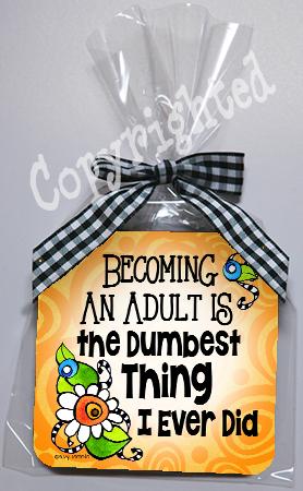 Dumbest Thing Coaster