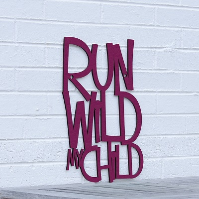 """Run Wild my Child"" Wall Art"