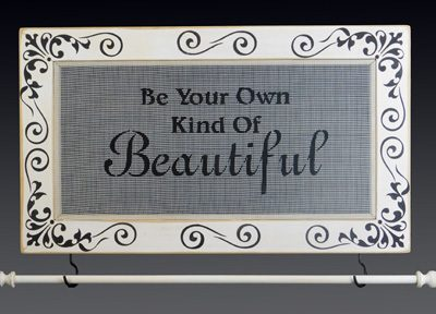 Be Your Own Kind of Beautiful - Jewelry Holder